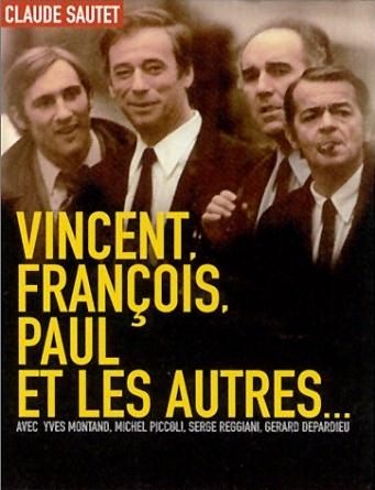 Vincent, François, Paul ve Diğerleri